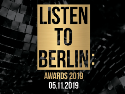 listen to berlin: Awards 2019 Gewinner