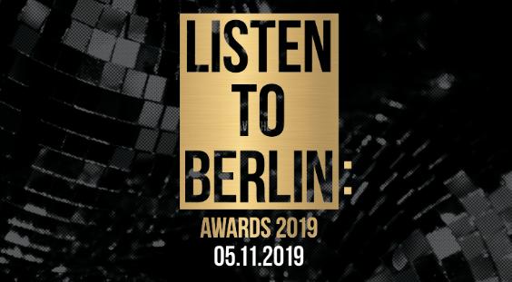 listen to berlin: Awards 2019 Gewinner