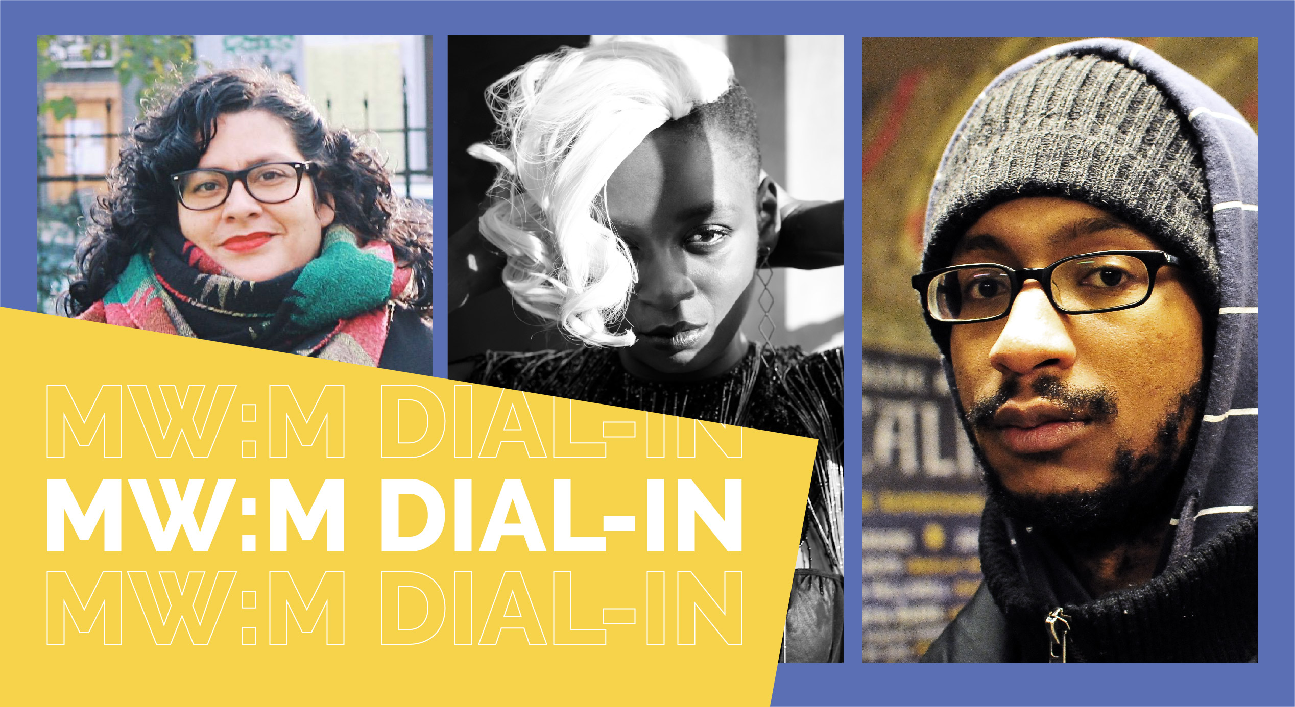 MW:M DIAL-IN: OUR SECOND DIGITAL SHOW IS ON 9TH SEPTEMBER!