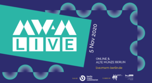 A celebration of live music: MW:M Live presents 24 bands and solo artists via livestream and in front of an industry audience in Berlin